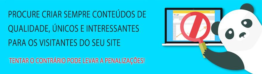 Criação de qualidade para não sofrer penalizações nos conteúdos do seu site
